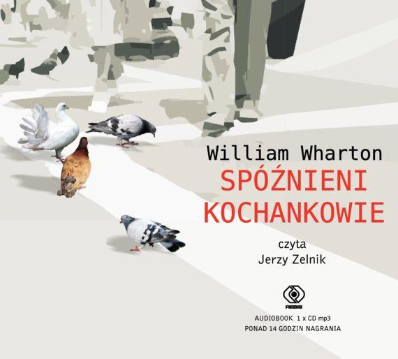 """""""Spóźnieni kochankowie"""" William Wharton; Wywiad z Agnieszką Heydrych"""