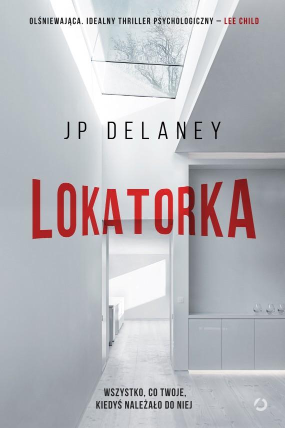 """""""Lokatorka"""" JP Delaney - Najlepsze książki pod choinkę, część I"""