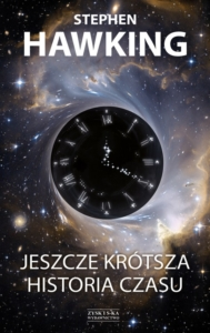 Jeszcze Krótsza Historia Czasu. Ebook Stephena Hawkinga