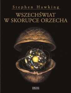 Wszechświat w Skorupce Orzecha. Ebook Stephena Hawkinga