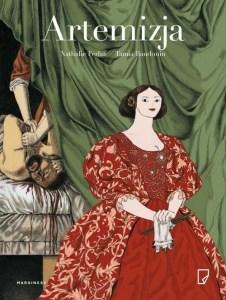 """Okładka książki """"Artemizja"""", która miała premierę 24 kwietnia. Komiks recenzowany w artykule """"najlepsze premiery komiksów"""""""