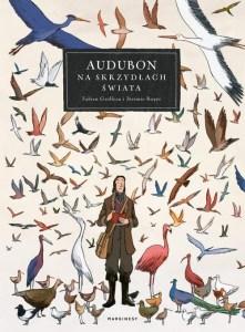 """Okładka komiksu """"Audubon. Na skrzydłach świata"""", która miała premierę w maju. Komiks recenzowany w artykule """"najlepsze premiery komiksów"""""""