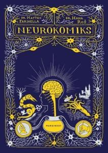 """Komiks pt. """"Neurokomiks"""" miał premierę 24 kwietnia 2019 r. Komiks recenzowany w artykule """"najlepsze premiery komiksów"""""""