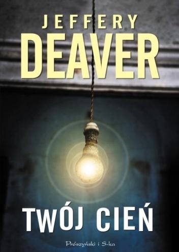 Twój cień – Jeffery Deaver