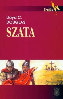 Szata - Lloyd C. Douglas