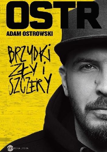 Adam Ostrowski - Brzydki, zły i szczery
