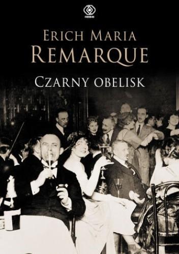 Czarny obelisk - Erich Maria Remarque