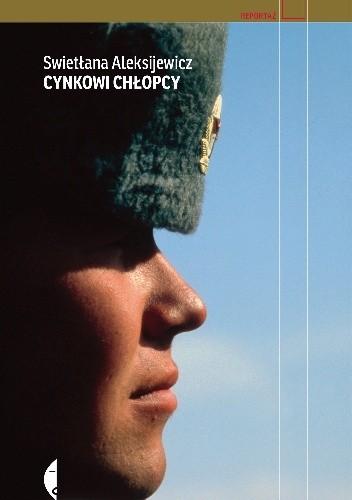 Swietłana Aleksijewicz - Cynkowi chłopcy