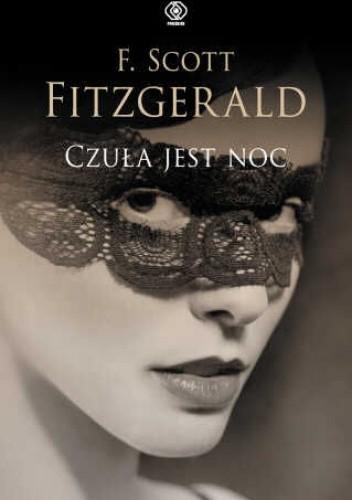 Czuła jest noc - F. Scott Fitzgerald