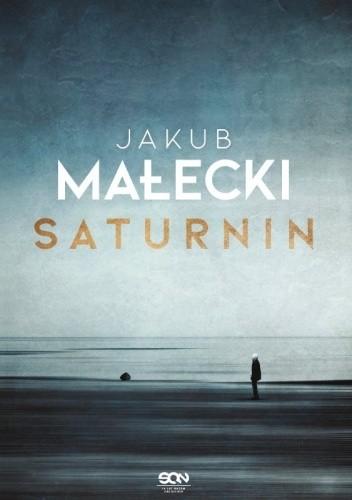 Saturnin - Jakub Małecki