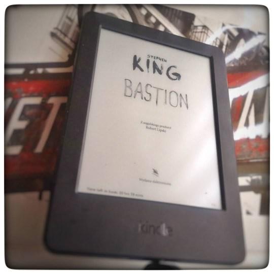 Bastion - Stephen King - czytoholik