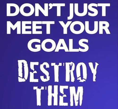 Destroy-Your-Goals
