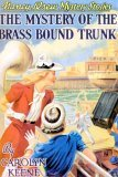 The Mystery of the Brass-Bound Trunk (Nancy Drew, #17)