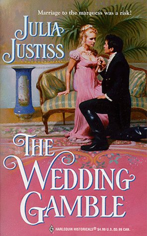 The Wedding Gamble by Julia Justiss