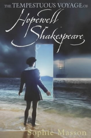The Tempestuous Voyage Of Hopewell Shakespeare