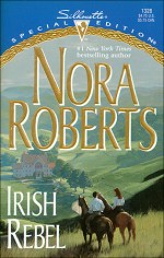 Book Review: Nora Roberts' Irish Rebel