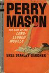 The Case of the Long-Legged Models (Perry Mason Mysteries)