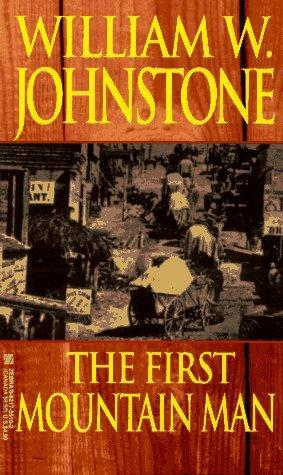 Image result for william johnstone book the first mountain man