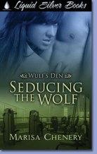 Seducing the Wolf (Wulf's Den, #3)