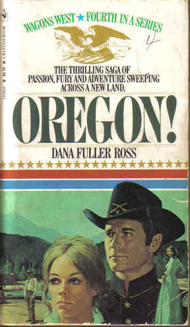 Oregon! Wagon's West #4