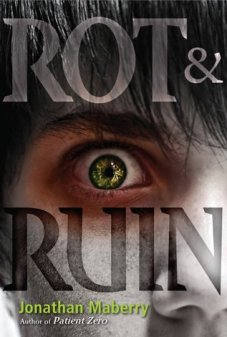 Rot & Ruin (Rot & Ruin, #1) - for Rot and Ruin Review on Sci-Fi & Scary