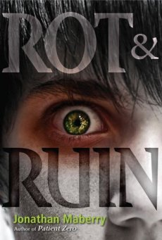 Rot & Ruin (Rot & Ruin, #1) Hardcover Illustration for Horror Book Cover Wars