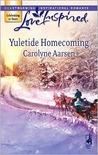 Yuletide Homecoming (Riverbend, #1) (Love Inspired, #422)