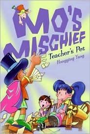 Mo's Mischief: Teacher's Pet