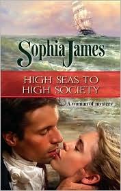 High Seas to High Society by Sophia James