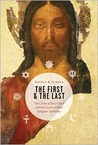 The First and the Last: The Claim of Jesus Christ and the Claims of Other Religious Traditions