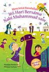 Mencintai Rasulullah. 365 Hari Bersama Nabi Muhammad saw.