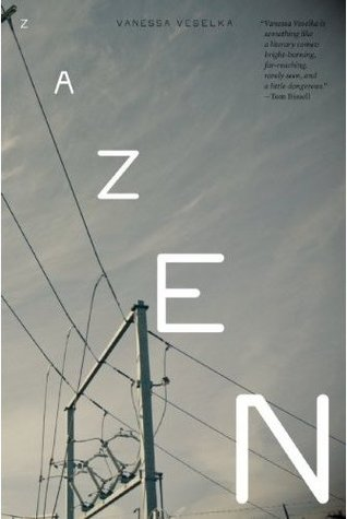 Book Review: Zazen by Vanessa Veselka