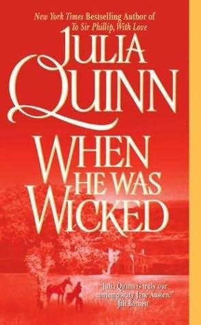 When He Was Wicked (Bridgertons, #6)