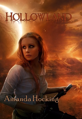 Hollowland (The Hollows, #1) by Amanda Hocking
