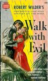 Walk With Evil
