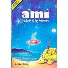 Ami, el niño de las estrellas Book Cover