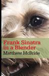 Frank Sinatra in a Blender