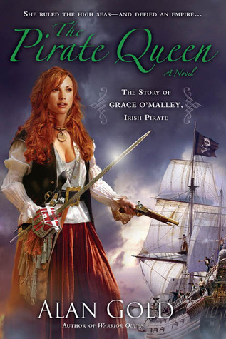The Pirate Queen: The Story of Grace O'Malley, Irish Pirate Book Cover