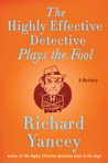 The Highly Effective Detective Plays the Fool (Highly Effective Detective #3)