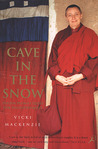 Cave in the Snow: Tenzin Palmo's Quest for Enlightenment