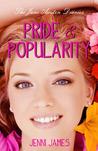 Pride & Popularity (The Jane Austen Diaries, #1)