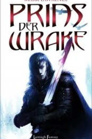 Prins der Wrake (The Broken Empire #1) – Mark Lawrence