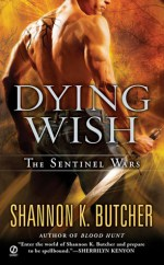 Book Review: Shannon K. Butcher's Dying Wish