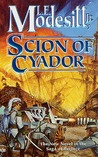Scion of Cyador (The Saga of Recluce #11)