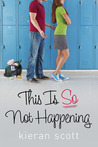 This Is So Not Happening (He's So/She's So, #3)