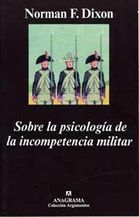 Sobre la psicología de la incompetencia militar Book Cover