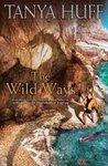 The Wild Ways (Gale Women, #2)
