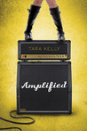 Amplified (Amplified, #1)