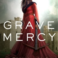 Book Review: Grave Mercy by Robin LaFevers!!!