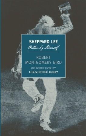 Sheppard Lee by Robert Montgomery Bird